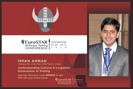 Irfan Ahmad | EuroSTAR Conferences | QA Thought Leaders | Scoop.it