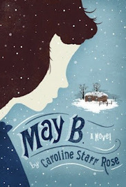 Newbery Blueberry Mockery Pie: May B. A Novel | Verse Novels | Scoop.it