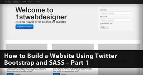 How to Build a Website Using Twitter Bootstrap and SASS – Part 1   Learning Web Design   Scoop.it