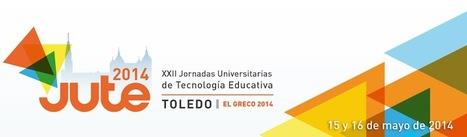 JUTE 2014 | Tecnologías de la Información y la Comunicación en Educación | Scoop.it