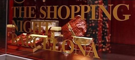 Barcelone a fait sa shopping night | Retail-distribution en veille | Scoop.it