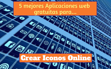 Crear Iconos online, sin ser diseñador, con estas 5 aplicaciones web | Elearning | Scoop.it