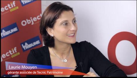 Objectif News - 1ère chaine de l'économie du Grand-Sud - Le Club Eco. Invitée : Laurie Mouyen, Tecnic Patrimoine   Gestion de patrimoine   Scoop.it