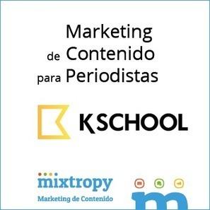 ¿Por qué el marketing de contenido necesita periodistas? [Mixtropy Blog] [Marketing de Contenido] | Marketing de Contenidos | Scoop.it