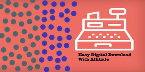 Easy Digital Download With Affiliate In Wordpress - Wpdil | wordpress news,themes & tutorial | Scoop.it