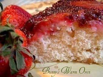Bunny's Warm Oven: Search results for Strawberry Upside down cake | Bunny's Warm Oven | Scoop.it