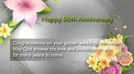 Happy 50th Wedding Anniversary Wishes for Parents   Entertainment   Scoop.it