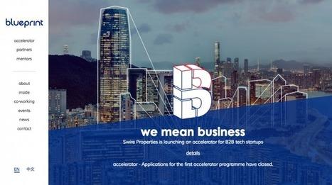 Meet Blueprint, Hong Kong's latest B2B tech accelerator & co-working space | Space | Scoop.it
