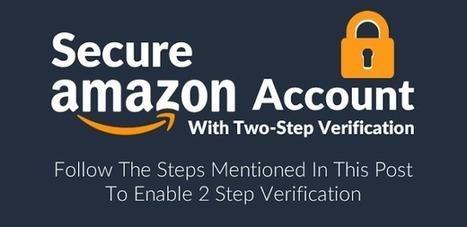 Amazon permet de protéger votre compte avec l'authentification en 2 étapes - Arobasenet.com | Référencement internet | Scoop.it
