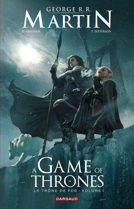 Le trône de fer - T1 - Game of thrones | Parlons BD | Scoop.it