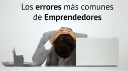 Los errores más comunes de emprendedores | Educacion, ecologia y TIC | Scoop.it