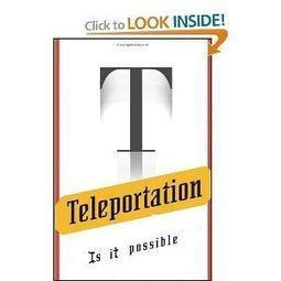 What is teleportation ? Is human teleportation possible ? | amazing news | Scoop.it