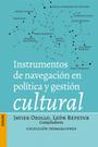 Instrumentos de navegación en política y gestión cultural | Gestión de las artes visuales | Scoop.it