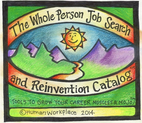 Downloadable Catalog: Whole Person Job Search and Reinvention Catalog - Human Workplace | HR with a Human Voice | Scoop.it