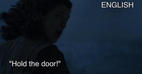 "21 Languages: Game of Thrones S06E05 ""The Door"" (SPOILERS)   Archivance - Traductologiques   Scoop.it"