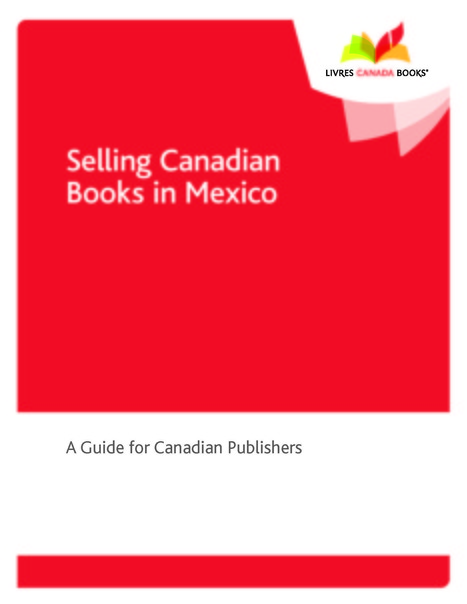 Selling Canadian Books in Mexico (2016) | Ebook and Publishing | Scoop.it