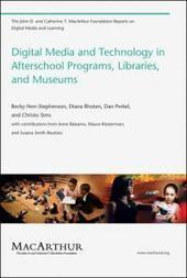 "Digital Media and Technology in Afterschool Programs, Libraries, and Museums | DML Hub | Buffy Hamilton's Unquiet Commonplace ""Book"" 