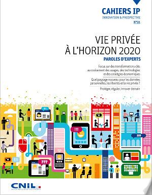 Cahier Innovation et Prospective n°1 : Le futur de la vie privée vu par 42 experts   Libertés Numériques   Scoop.it