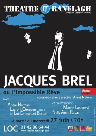 Brel ou l'impossible rêve au Theatre Ranelah - Lutetia : une aventurière à Paris | Paris Secret et Insolite | Scoop.it
