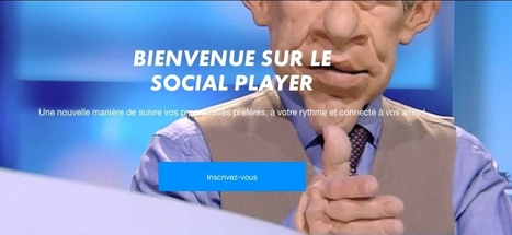Canal + lance Social Player, une plateforme vidéo et sociale | Video content | Scoop.it