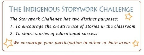 Indigenous Storywork Challenge | Year of Indigenous Education | HCS Learning Commons Newsletter | Scoop.it
