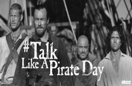 Starz's 'Black Sails' Makes Brands Walk the Plank on #TalkLikeAPirateDay - Lost Remote | screen seriality | Scoop.it