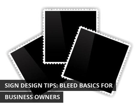 Sign Design Tips: Bleed Basics for Business Owners | KenKindtSignworld | Scoop.it