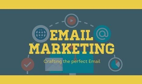 Email Marketing; Crafting the perfect Email #infographic | Content Marketing and modern marketing tactics ! | Scoop.it