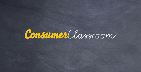Consumer Education - Teaching Resources | Consumer Classroom | desdeelpasillo | Scoop.it