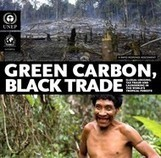 Green Carbon, Black Trade: a report on Illegal Logging, Tax Fraud and Laundering in the Worlds Tropical Forests | Environmental crimes | Scoop.it