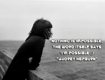 facebook Poste image quotes (Nothing is impossible, the word itself says I'm possible) | FULL HD (High Definition) Wallpapers, Pictures For Desktop Backgrounds & Facebook Timeline Cover | Quotes photos For Facebook | Scoop.it