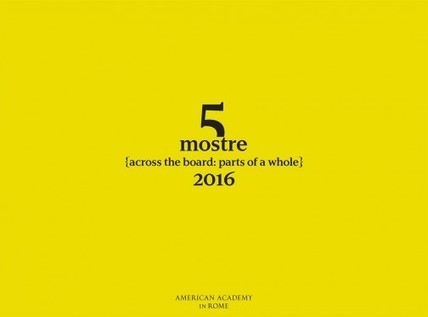 5 Mostre | American Academy in Rome | Art in Rome | Art in Rome | Scoop.it