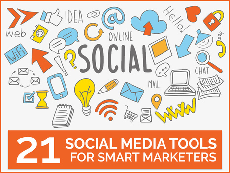 21 Social Media Tools for Smart Marketers | Social Media Journal | Scoop.it