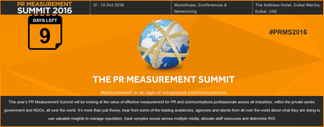 9 DAYS LEFT ~ The PR Measurement Summit 2016 ~ DUBAI | PR Measurement Central | Scoop.it