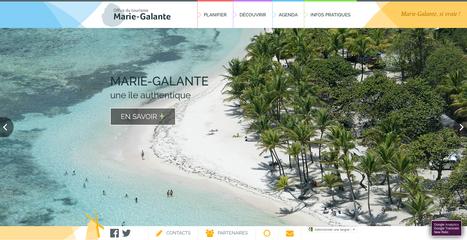 Site internet #drupal pour l'Office du tourisme de Marie Galante | Création sites internet Drupal & Magento made in Gers - Toulouse | Scoop.it