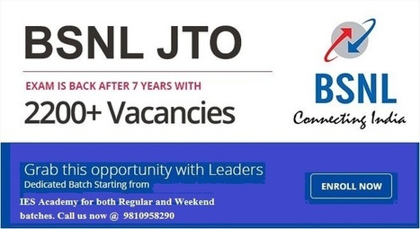 Exams after 7 Years in BSNL JTO – Application for Recruitment Invited | IES Coaching in DELHI | Scoop.it