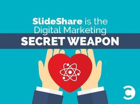 Slideshare is the digital marketing secret weapon - new research | Convince and Convert | Tips on Lead generation | Scoop.it