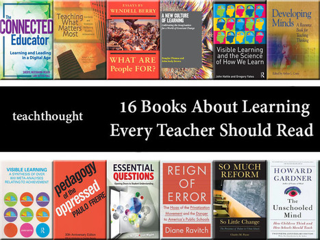 16 Books About Learning Every Teacher Should Read | TeachThought | Scoop.it