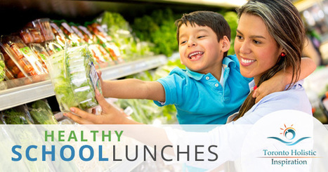 Holistic Nutrition Advice: Healthy School Lunches! | Holistic Nutrition Inspirations | Scoop.it
