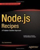 Node.js Recipes: A Problem-Solution Approach - PDF Free Download - Fox eBook | IT Books Free Share | Scoop.it