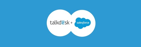Salesforce Joins Series A Funding | Talkdesk | Technology | Scoop.it