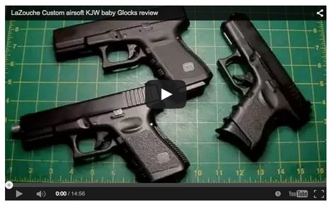 LaZouche Custom airsoft KJW baby Glocks review - LaZouche Custom Shop on YouTube   Thumpy's 3D House of Airsoft™ @ Scoop.it   Scoop.it