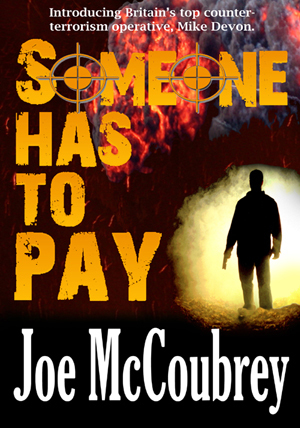 Joe McCoubrey, Author of Someone Has to Pay and Death by Licence | enjoy yourself | Scoop.it
