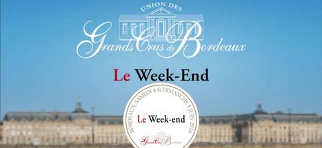 4-5 Juin : C'est le Week-end des Grands Crus   Le vin quotidien   Scoop.it