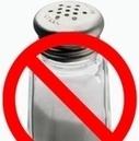 Meno sale più salute: 10 consigli per ridurre il consumo | GroupMalia | Scoop.it