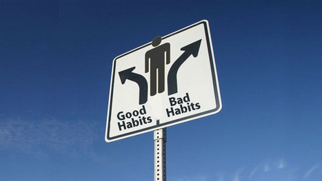 Build Habits That Stick by Anchoring Them to Your Old Habits | The Power of Habits | Scoop.it