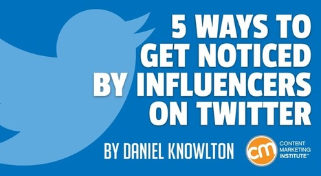 5 Ways to Get Noticed by Influencers on Twitter | Comics | Scoop.it