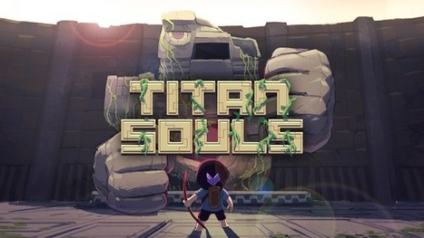 Interviews - Mark Foster on Titan Souls ~ The Three-Headed Monkey | Video games and sociology | Scoop.it