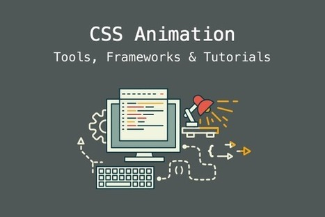 CSS Animation Tools, Frameworks & Tutorials | Veille perso | Scoop.it
