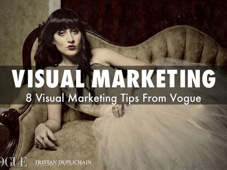 "Visual marketing: 8 Tips from Vogue"" via @HaikuDeck by @Scenttrail 